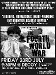 Fourth World War (Big Noise Films)