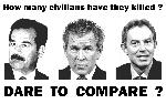 Hussein, Bush, Blair... How many civilians have they killed ?