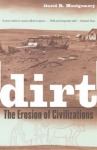 Dirt: The Erosion of Civilizations by David R. Montgomery