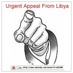 Urgent Appeal From Libya