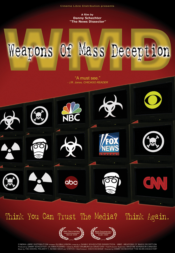 `WMD weapons of mass deception` poster.