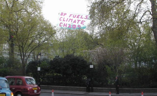 banner is directly opposite BP HQ - unmissable