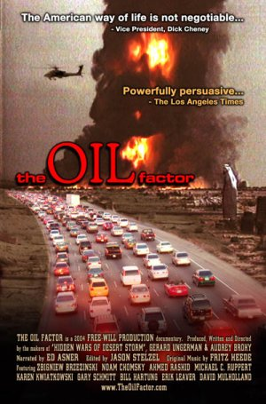 The Oil Factor: Behind the War on Terror