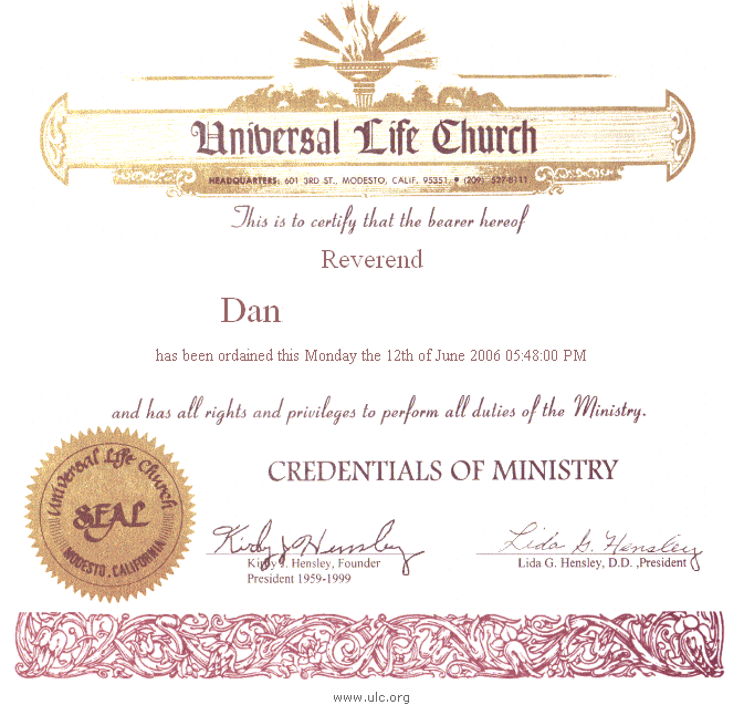 The Right Reverend Dan of the Universal Life Church