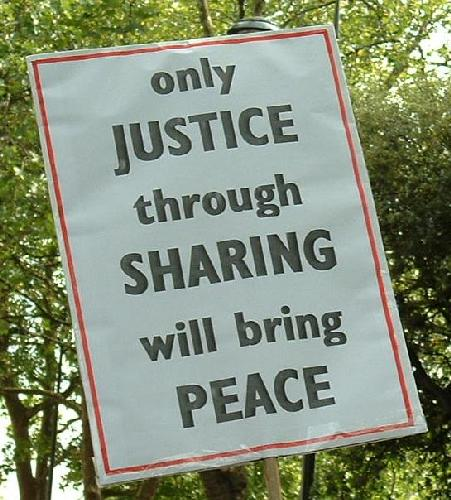 Only justice through sharing will bring peace