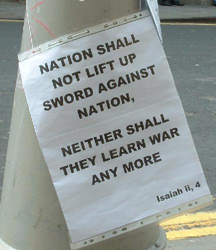Nation shall not lift up sword against nation, neither shall they learn war any