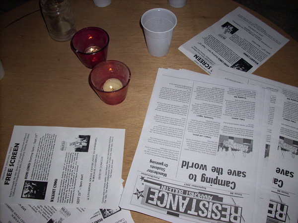 Candles? Check! Drinks? Check! Hardcore anarchist propaganda? You bet!