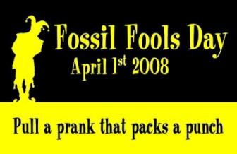 April the 1st is Fossil fools day!