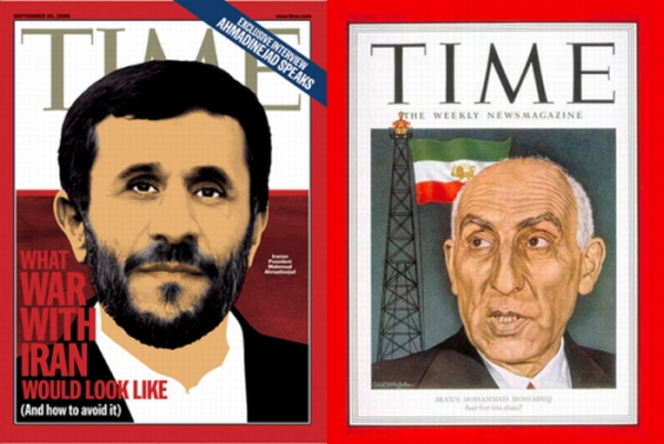 2006 TIME magazine cover of current Iran president Ahmadinejad next to 1951 TIME magazine cover of then Prime Minister Mohammad Mossadegh.