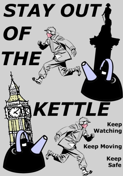 If you see the cops kettling, shout and tell everyone!