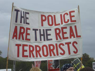 Police are the real terrorists